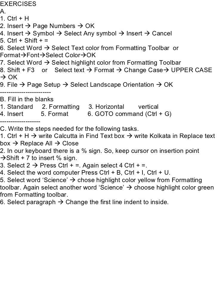 EXERCISESA.1. Ctrl + H2. Insert  Page Numbers  OK4. Insert  Symbol  Select Any symbol  Insert  Cancel5. Ctrl + Shift...