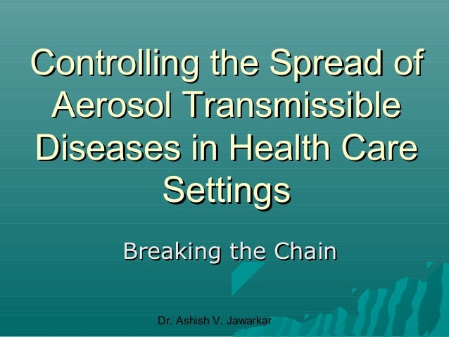 infection and control of aerosol transmissable diseases