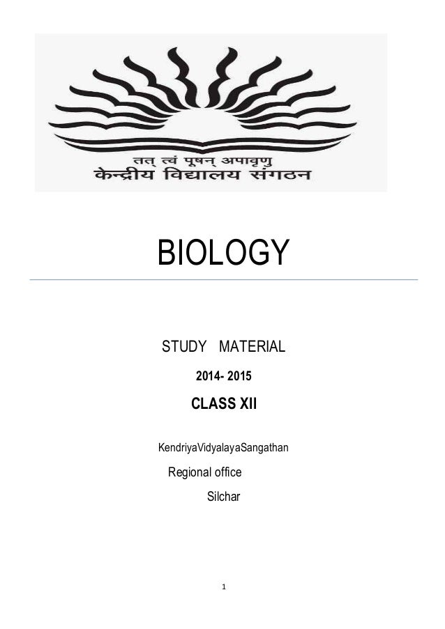 Biology Study Material for CBSE Class 12 Board Exam 2018
