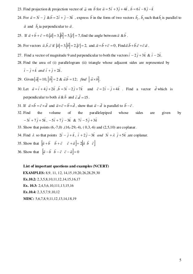 5 23. Find projection & projection vector of a  on b  for 5 3 4 , 6 8a i j k b i j k            24. For 3 ...
