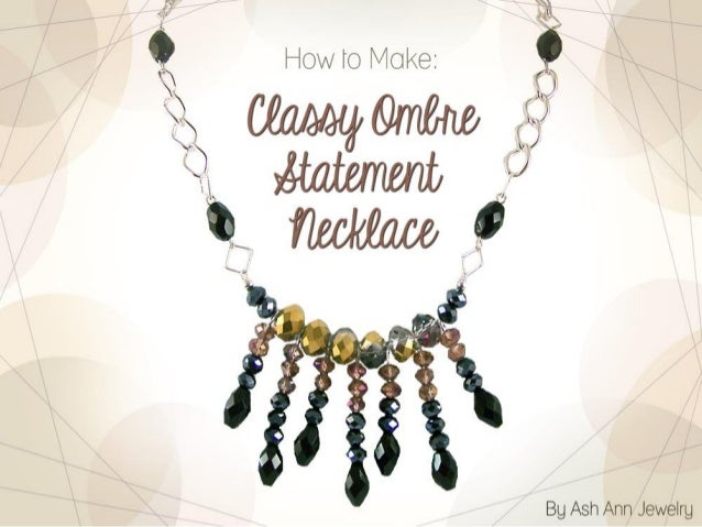 Make a Classy Ombre Statement Necklace