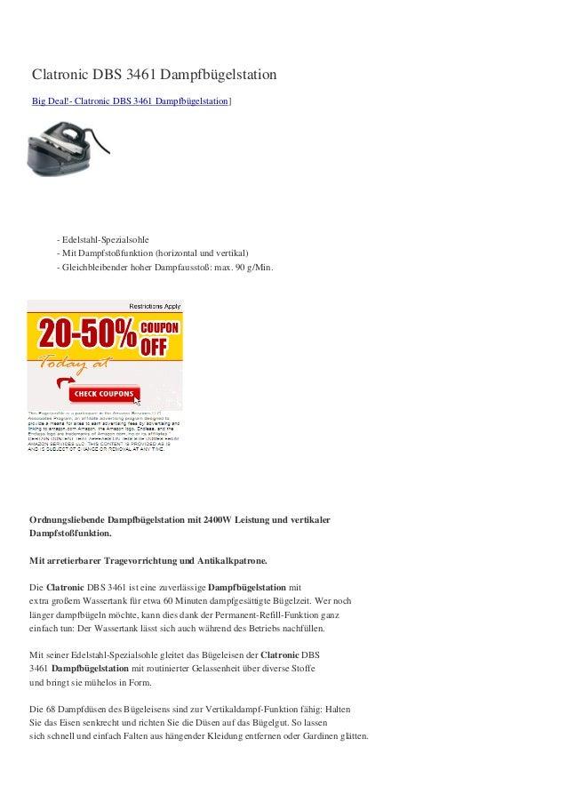 Clatronic DBS 3461 DampfbügelstationBig Deal!- Clatronic DBS 3461 Dampfbügelstation]      - Edelstahl-Spezialsohle      - ...