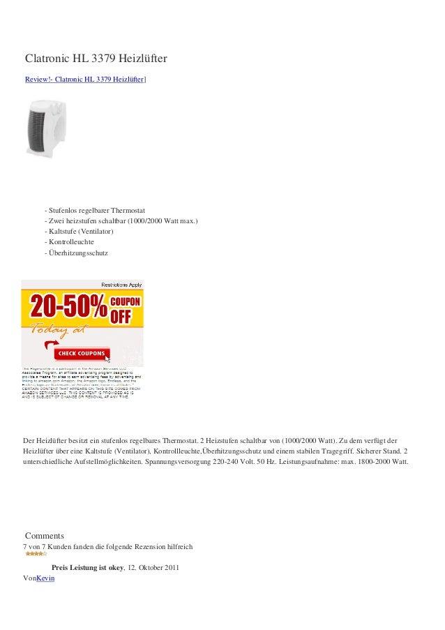 Clatronic HL 3379 HeizlüfterReview!- Clatronic HL 3379 Heizlüfter]       - Stufenlos regelbarer Thermostat       - Zwei he...