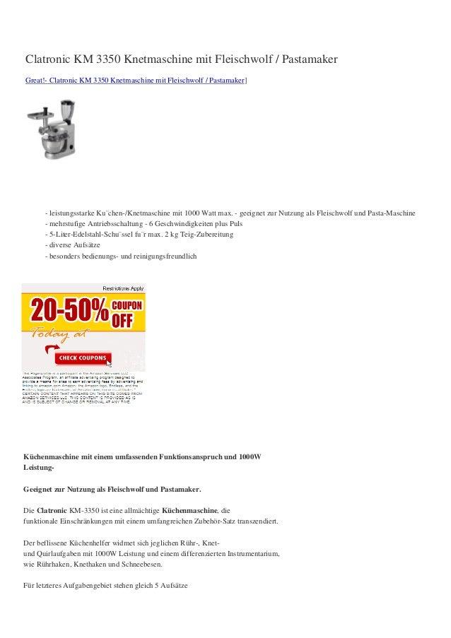Clatronic KM 3350 Knetmaschine mit Fleischwolf / PastamakerGreat!- Clatronic KM 3350 Knetmaschine mit Fleischwolf / Pastam...