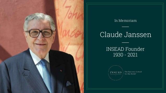 Claude Janssen In Memoriam INSEAD Founder 1930 - 2021