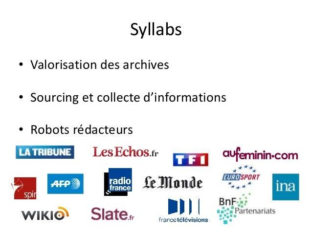 Syllabs • Valorisation des archives • Sourcing et collecte d'informations • Robots rédacteurs