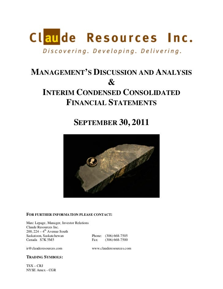 MANAGEMENT'S DISCUSSION AND ANALYSIS                   &    INTERIM CONDENSED CONSOLIDATED         FINANCIAL STATEMENTS   ...
