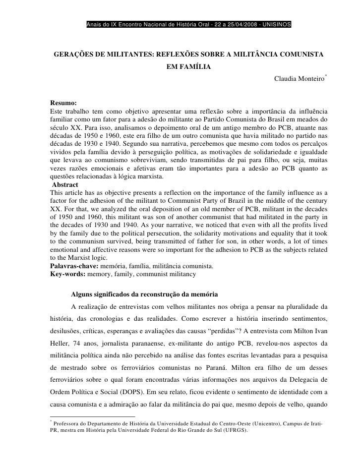 Anais do IX Encontro Nacional de História Oral - 22 a 25/04/2008 - UNISINOS         GERAÇÕES DE MILITANTES: REFLEXÕES SOBR...