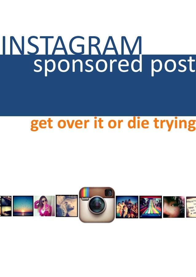 INSTAGRAM sponsored post get over it or die trying