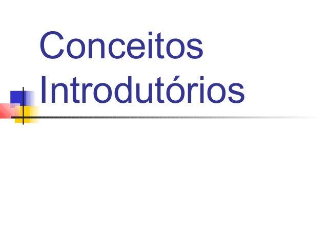 ConceitosIntrodutórios