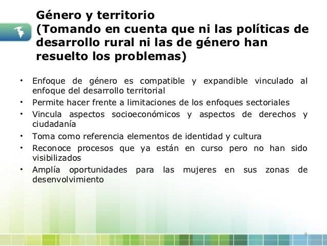 Género y territorio    (Tomando en cuenta que ni las políticas de    desarrollo rural ni las de género han    resuelto los...