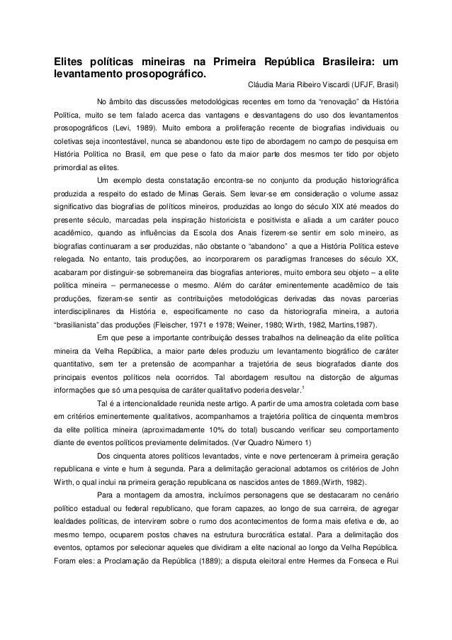 Elites políticas mineiras na Primeira República Brasileira: um levantamento prosopográfico. Cláudia Maria Ribeiro Viscardi...