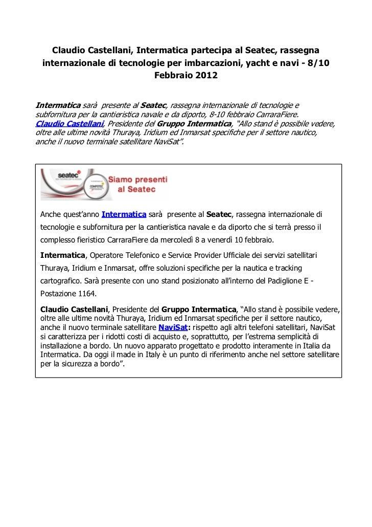 Claudio Castellani, Intermatica partecipa al Seatec, rassegna  internazionale di tecnologie per imbarcazioni, yacht e navi...