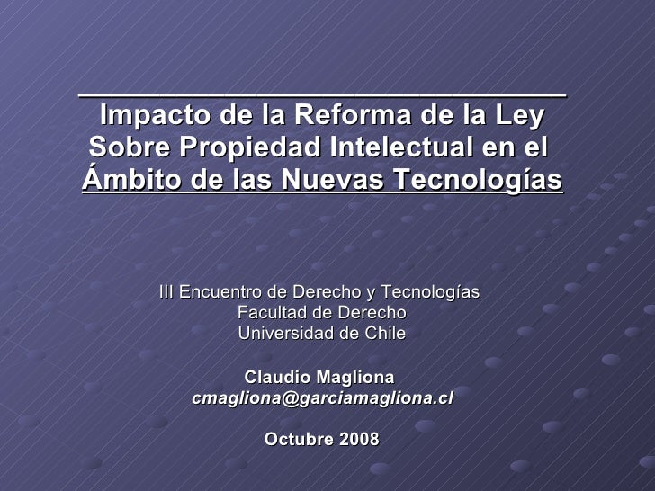 ______________________________ Impacto de la Reforma de la Ley Sobre Propiedad Intelectual en el  Ámbito de las Nuevas Tec...