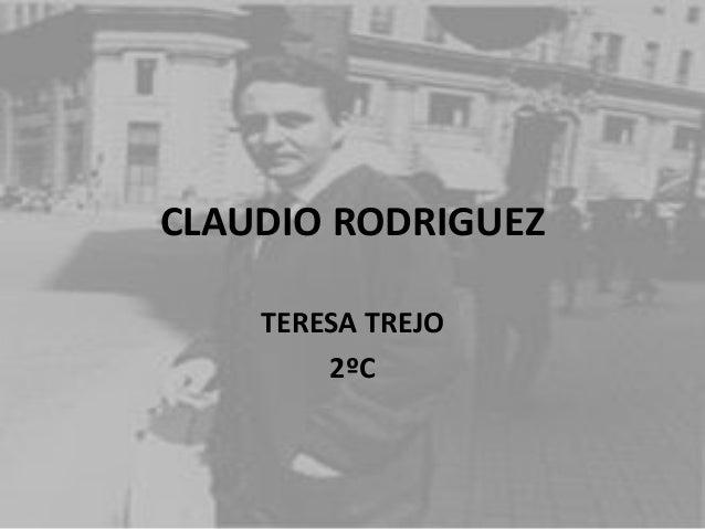CLAUDIO RODRIGUEZ TERESA TREJO 2ºC