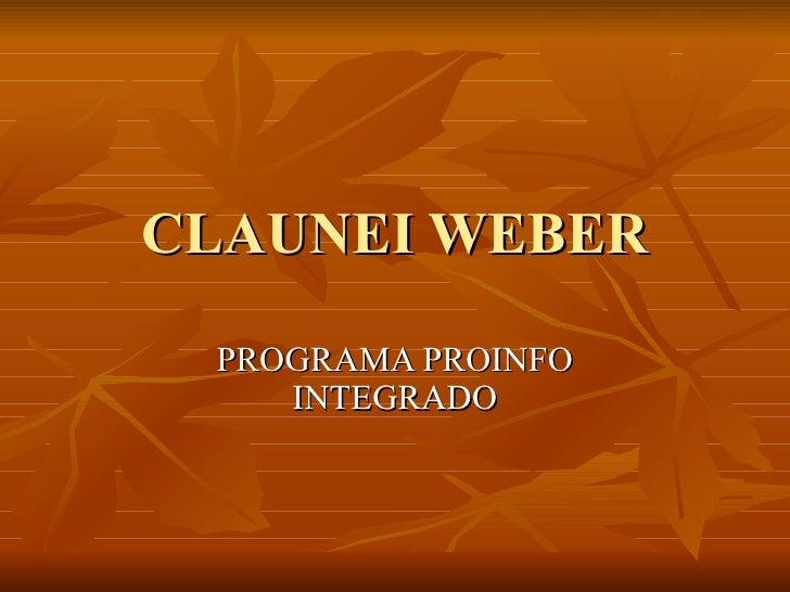 CLAUNEI WEBER PROGRAMA PROINFO INTEGRADO