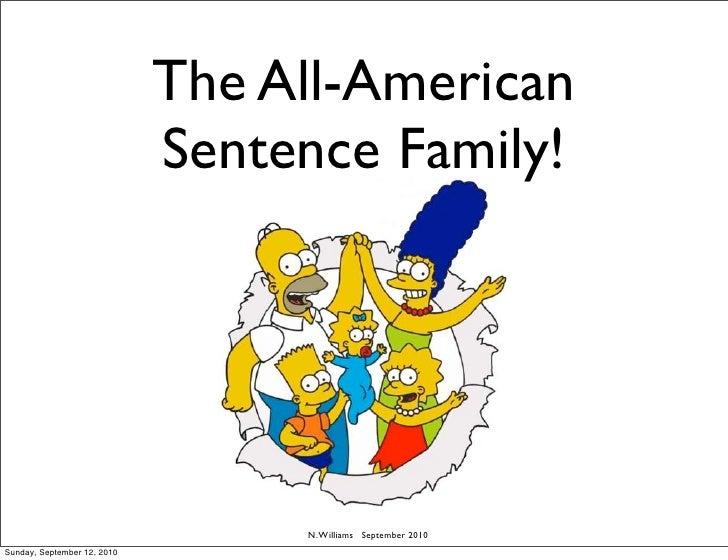 The All-American                              Sentence Family!                                       N. Williams September...