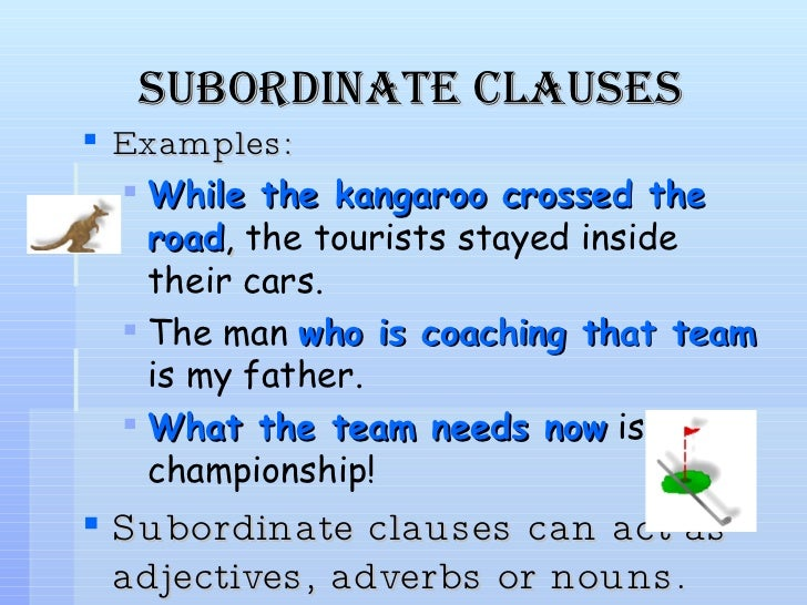 Charming Subordinate Clauses ... Images