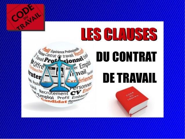 304 LES CLAUSESLES CLAUSES DU CONTRAT DE TRAVAIL