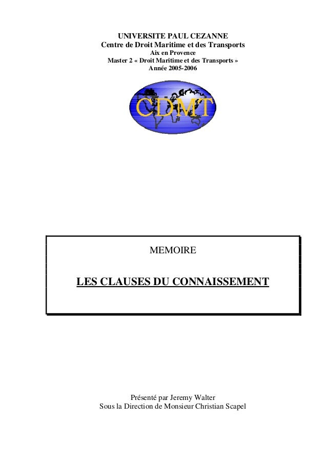 UNIVERSITE PAUL CEZANNE Centre de Droit Maritime et des Transports Aix en Provence Master 2 « Droit Maritime et des Transp...