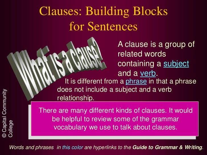Clauses: Building Blocks                            for Sentences                                                        A...