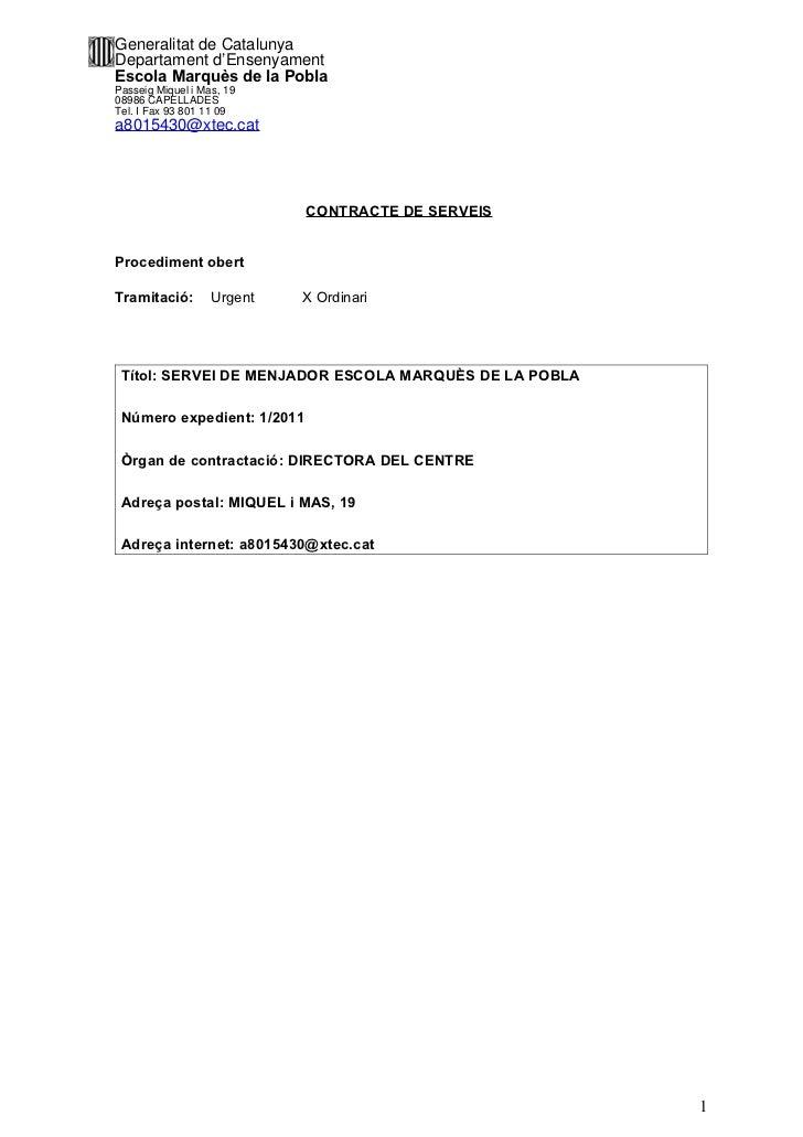 Generalitat de CatalunyaDepartament d'EnsenyamentEscola Marquès de la PoblaPasseig Miquel i Mas, 1908986 CAPELLADESTel. I ...