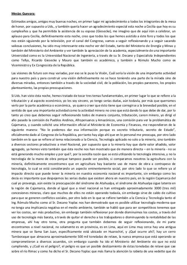 Mesías Guevara:Estimados amigos, amigas muy buenas noches, en primer lugar mi agradecimiento a todos los integrantes de la...