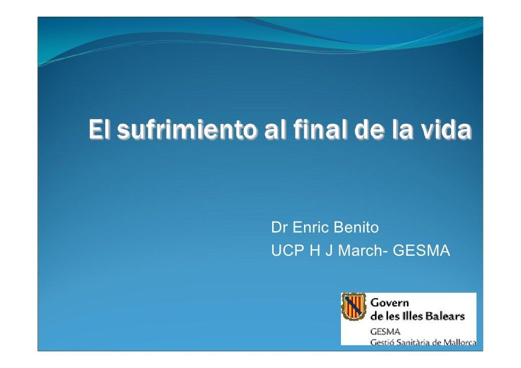 Dr Enric Benito UCP H J March- GESMA