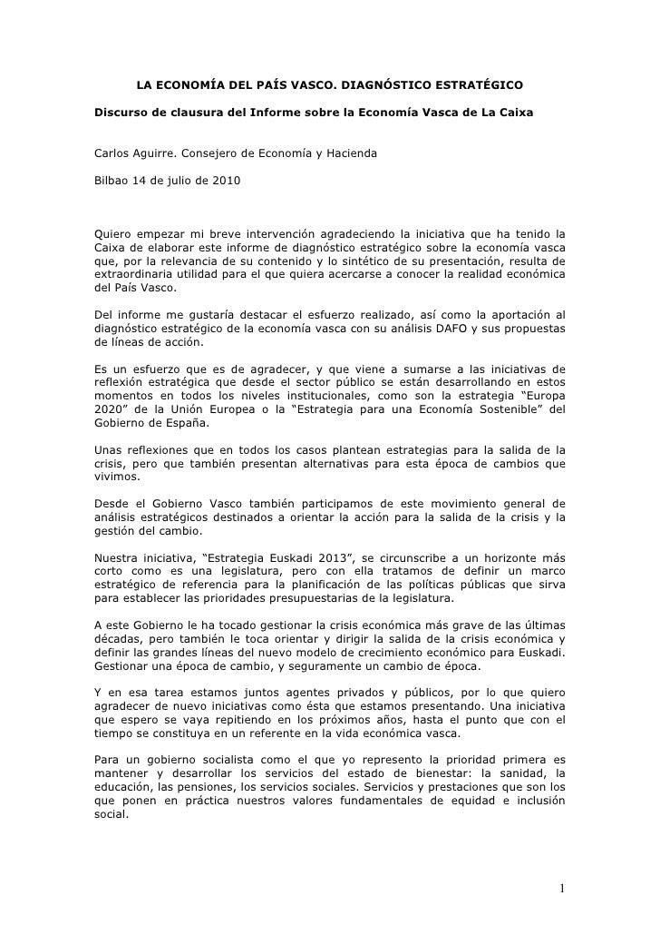 LA ECONOMÍA DEL PAÍS VASCO. DIAGNÓSTICO ESTRATÉGICO  Discurso de clausura del Informe sobre la Economía Vasca de La Caixa ...