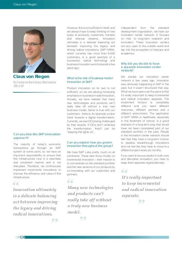 Claus von Riegen Claus von Riegen VicePresidentandHeadofBusinessModelInnovation (BMI)atSAP Can you describe SAP's innovati...