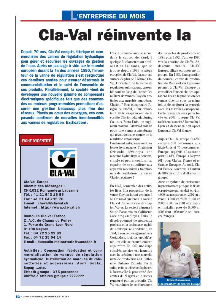 L'ENTREPRISE DU MOIS                     Cla-Val réinvente la   Depuis 70 ans, Cla-Val conçoit, fabrique et com-          ...