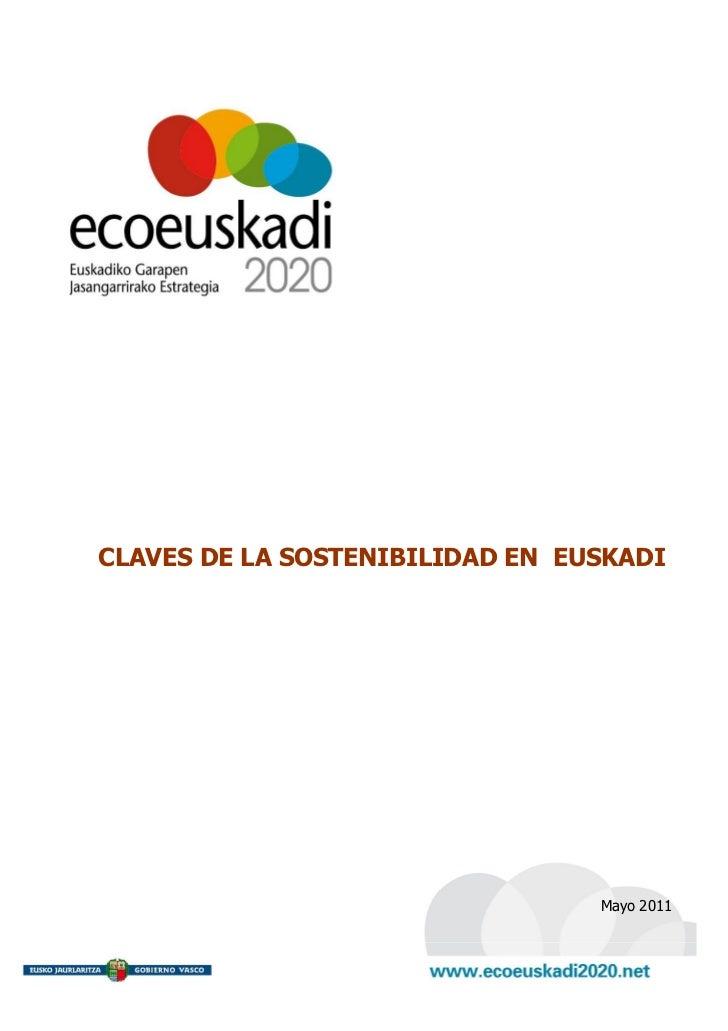 CLAVES DE LA SOSTENIBILIDAD EN EUSKADI                                 Mayo 2011