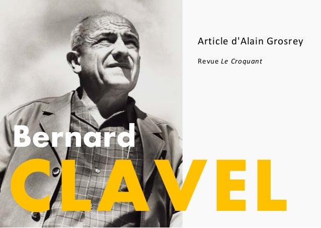 CLAVEL Bernard Article d'Alain Grosrey Revue Le Croquant