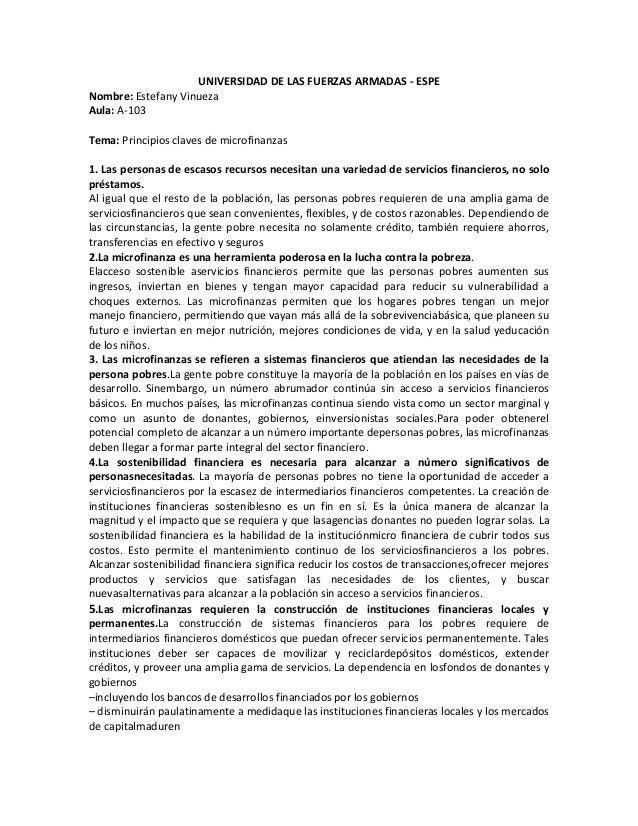 UNIVERSIDAD DE LAS FUERZAS ARMADAS - ESPE Nombre: Estefany Vinueza Aula: A-103 Tema: Principios claves de microfinanzas 1....