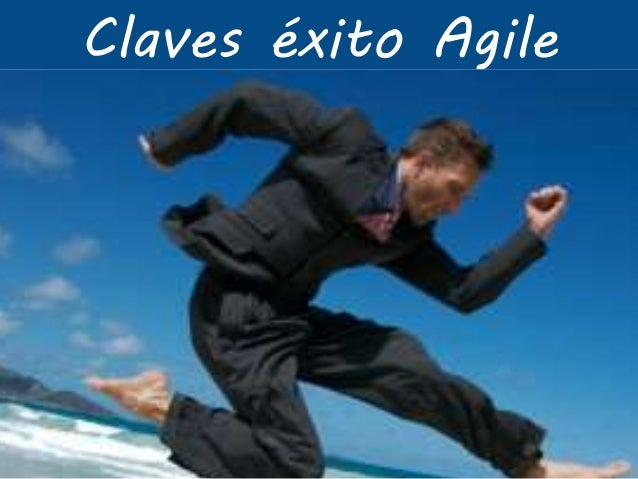 Claves éxito Agile