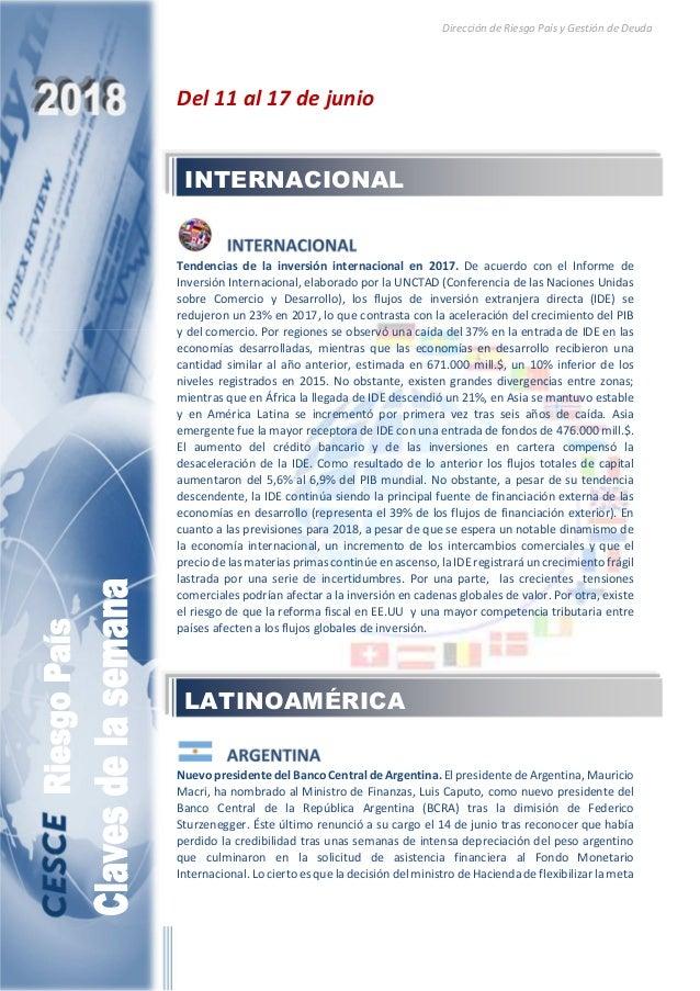 Dirección de Riesgo País y Gestión de Deuda Del 11 al 17 de junio Tendencias de la inversión internacional en 2017. De acu...