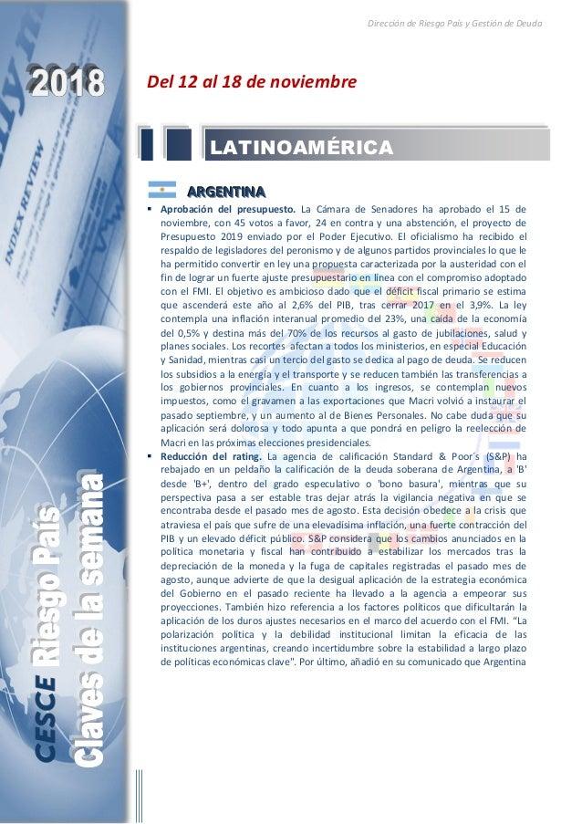 Dirección de Riesgo País y Gestión de Deuda Del 12 al 18 de noviembre AAARRRGGGEEENNNTTTIIINNNAAA  Aprobación del presupu...