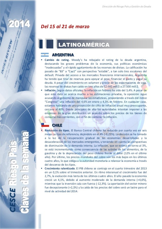 Dirección de Riesgo País y Gestión de Deuda Del 15 al 21 de marzo AAARRRGGGEEENNNTTTIIINNNAAA Cambio de rating. Moody's ha...