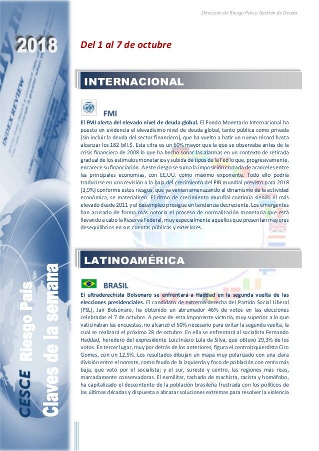Dirección de Riesgo País y Gestión de Deuda Del 1 al 7 de octubre El FMI alerta del elevado nivel de deuda global. El Fond...