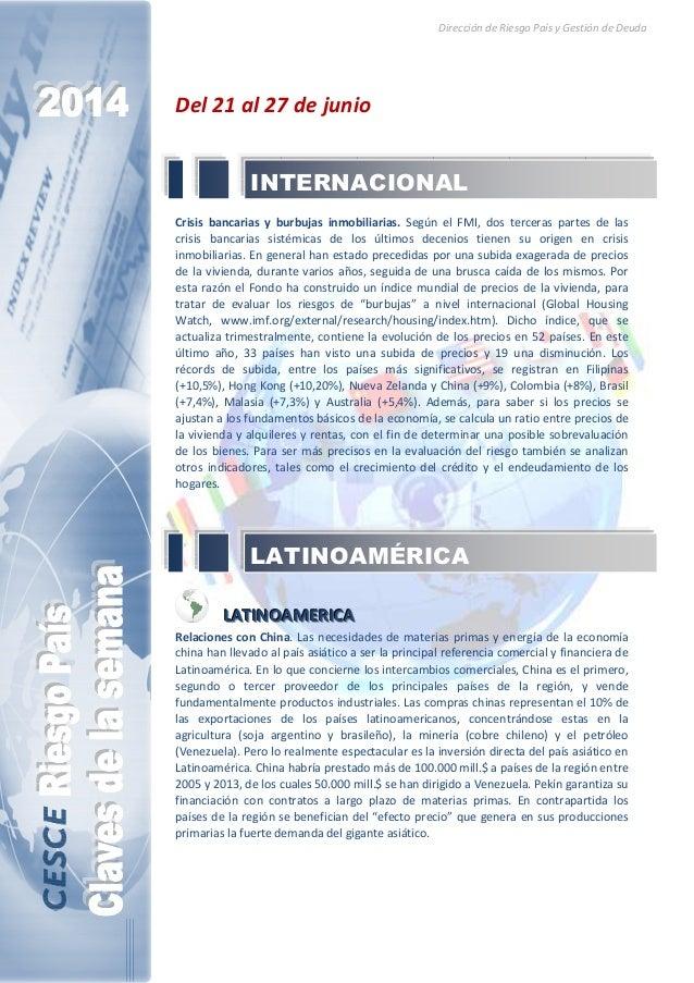 Dirección de Riesgo País y Gestión de Deuda Del 21 al 27 de junio Crisis bancarias y burbujas inmobiliarias. Según el FMI,...