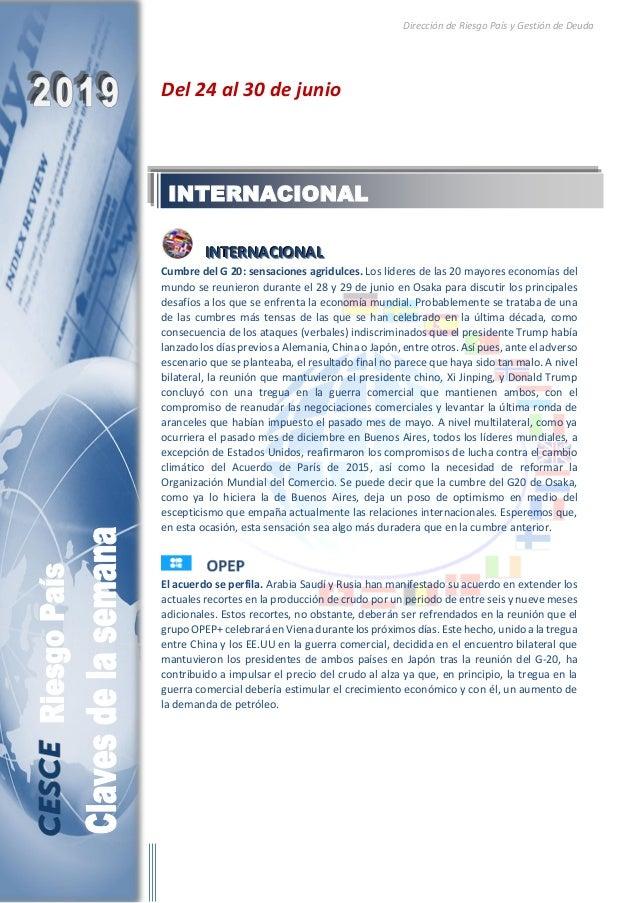 Dirección de Riesgo País y Gestión de Deuda Del 24 al 30 de junio IIINNNTTTEEERRRNNNAAACCCIIIOOONNNAAALLL Cumbre del G 20:...