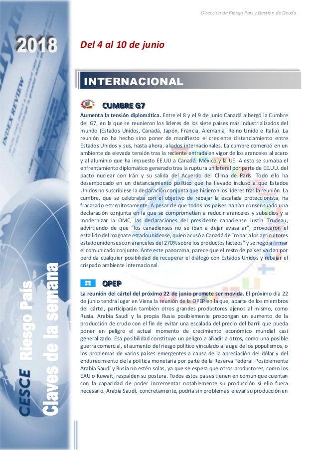 Dirección de Riesgo País y Gestión de Deuda Del 4 al 10 de junio CCCUUUMMMBBBRRREEE GGG777 Aumenta la tensión diplomática....