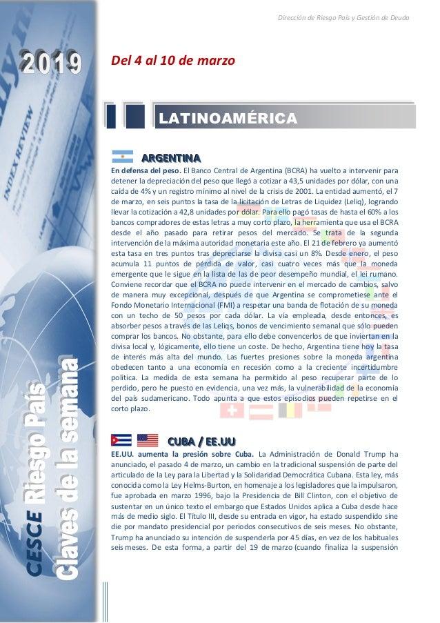Dirección de Riesgo País y Gestión de Deuda Del 4 al 10 de marzo AAARRRGGGEEENNNTTTIIINNNAAA En defensa del peso. El Banco...