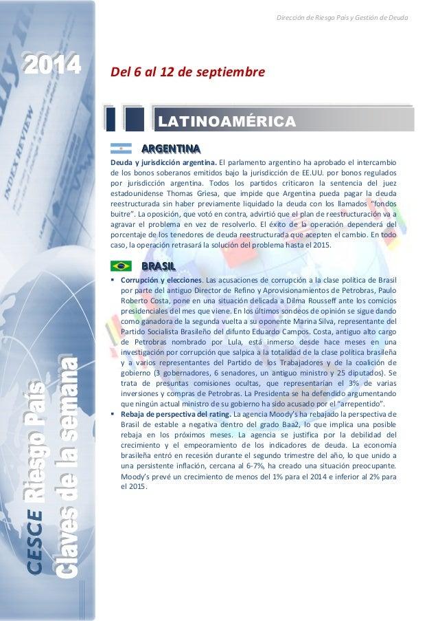 Dirección de Riesgo País y Gestión de Deuda  Del 6 al 12 de septiembre  LATINOAMÉRICA  AAARRRGGGEEENNNTTTIIINNNAAA  Deuda ...