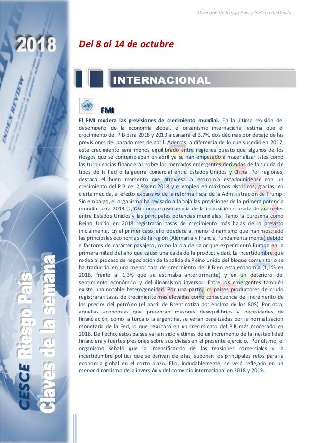 Dirección de Riesgo País y Gestión de Deuda Del 8 al 14 de octubre FFFMMMIII El FMI modera las previsiones de crecimiento ...