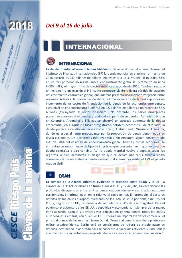 Dirección de Riesgo País y Gestión de Deuda Del 9 al 15 de julio IIINNNTTTEEERRRNNNAAACCCIIIOOONNNAAALLL La deuda mundial ...