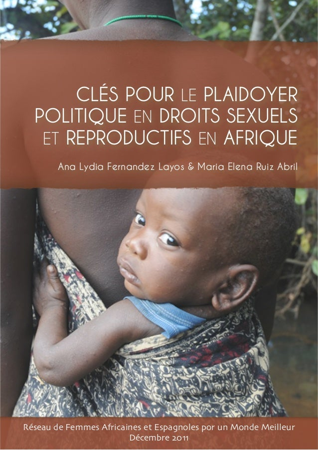 1| MAP OF SEXUAL AND REPRODUCTIVE HEALTH AND RIGHTS IN AFRICA AND SPAIN CLÉS POUR LE PLAIDOYER POLITIQUE EN DROITS SEXUELS...