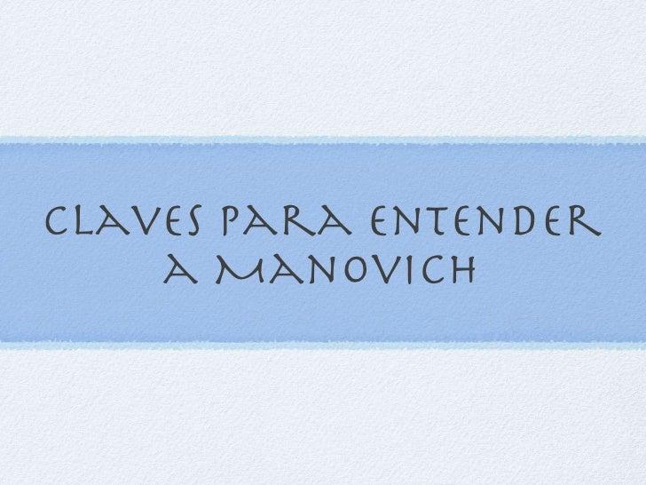 Claves para entender a Manovich