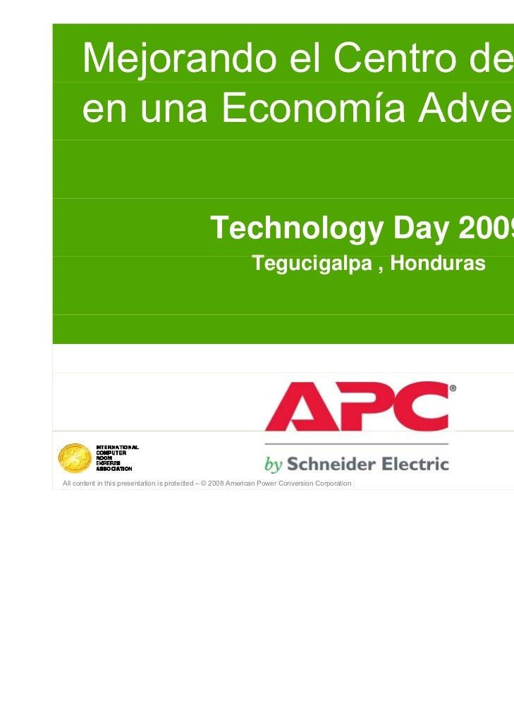 Mejorando el Centro de Datos      en una Economía Adversa                                              Technology Day 2009...