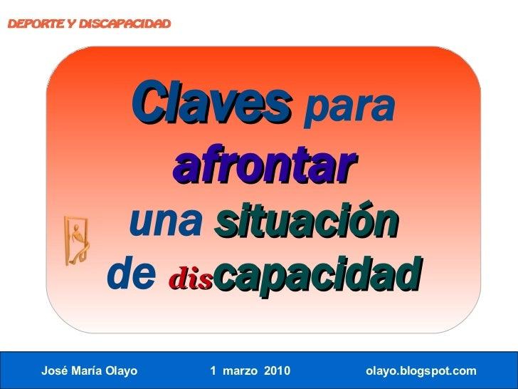 DEPORTE Y DISCAPACIDAD                       Claves para                          afrontar                una situación   ...